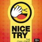 Nice Try (NICE TRY Games)